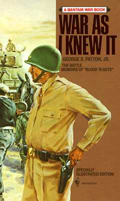 War As I Knew It By Patton, George S./ Harkins, Paul D.
