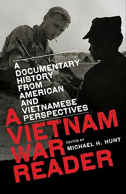 A Vietnam War Reader By Hunt, Michael H. (EDT)