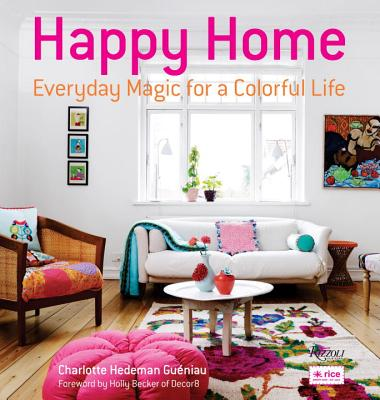Happy Home By Gueniau, Charlotte Hedeman/ Becker, Holly (FRW)