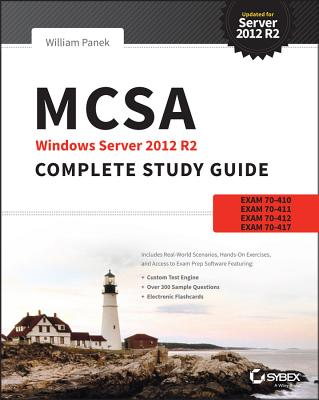 Mcsa Windows Server 2012 R2 Complete Study Guide By Panek, William [Study Guide Edition]